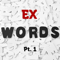 ex words part 1