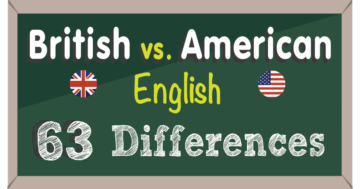 British Vs American English 63 Differences Infographic