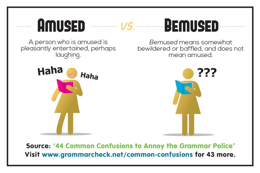 Amused vs. Bemused