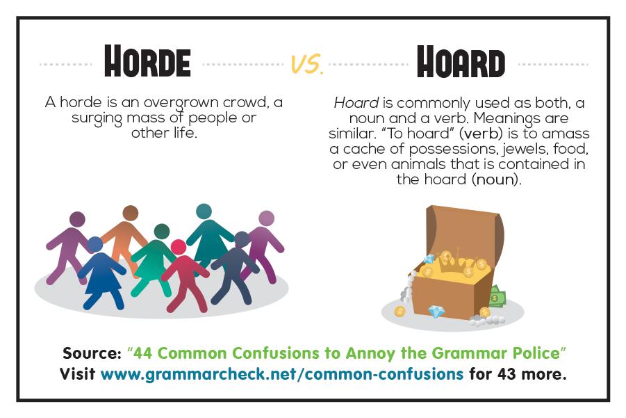 Horde vs. Hoard