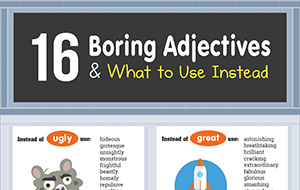 16 Boring Adjectives & What to Use Instead (Infographic)